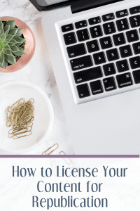 How to License Your Content for Republication