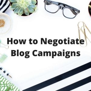 How to Negotiate Blog Campaigns