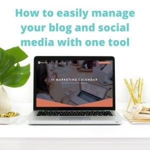 How to Easily Manage Your Blog and Social Media with One Tool