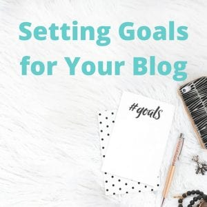 Tips for Setting Goals for Your Blog in 2017