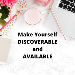 Making Yourself Discoverable and Available