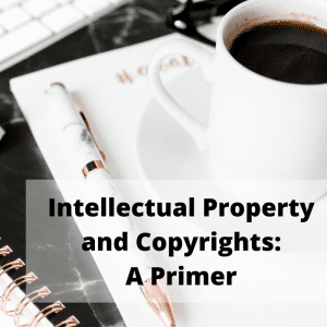 Intellectual Property: All About Copyright